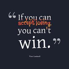 Losing and Winning